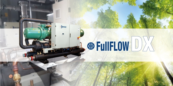 FullFLOW DX: chillers with LOW GWP