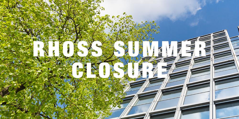 Rhoss Summer Closure